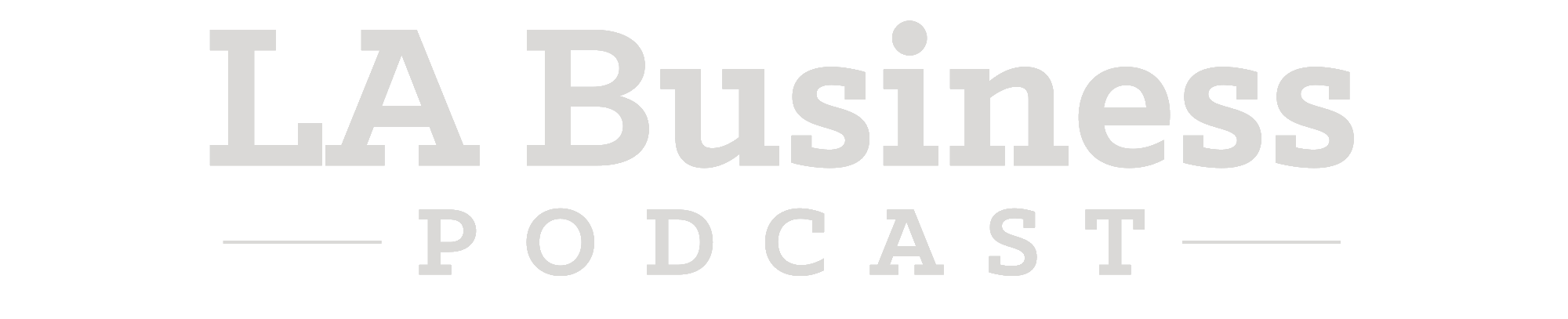 LA Business Podcast